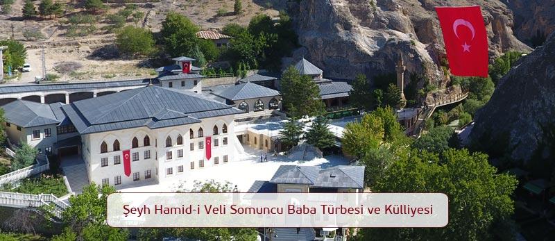 Somuncu Baba Türbesi ve Külliyesi / Darende - Malatya