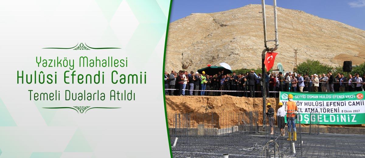 Yazıköy Hulusi Efendi Camii temel atma toreni