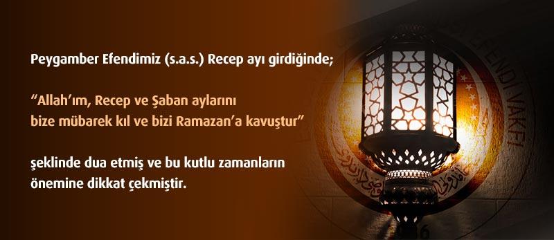 hadis-Recep-ve-Şaban-aylarını-bize-mübarek-kıl-ve-bizi-Ramazan'a-kavuştur