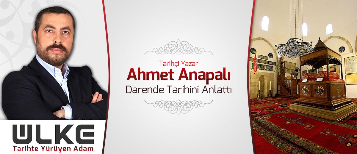 Ahmet Anapalı tarihte yürüyen adam ülke tv darende somuncu baba