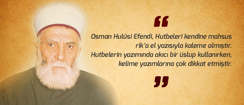şeyh hamidi veli minberinden hutbeler eseri osman hulusi efendi tarafından yazılmıştır