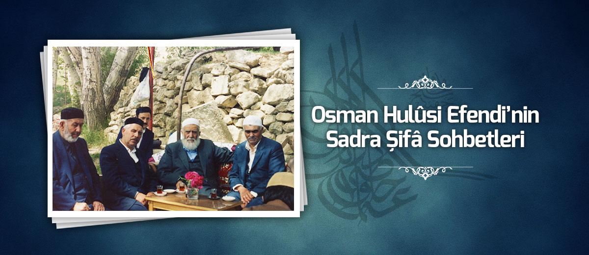 osman hulusi efendinin sohbetleri