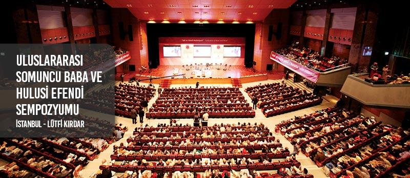 uluslararası somuncu baba ve hulusi efendi sempozyumu istanbul lütfi kırdar kongre merkezi