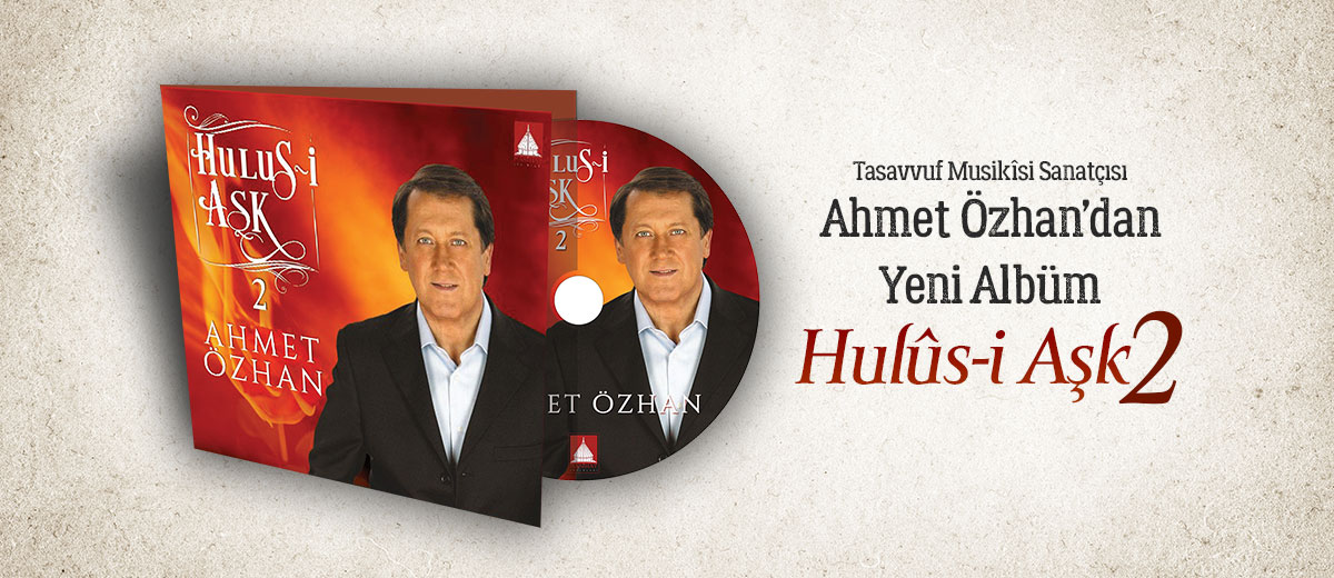 ahmet özhan yeni albüm hulusi aşk 2