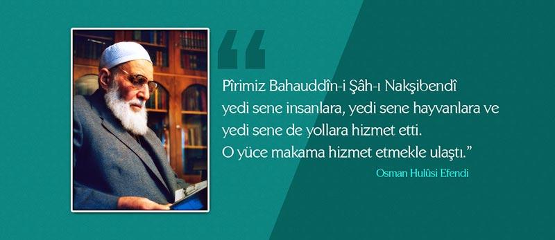 osman hulusi efendi sözleri hizmet hakkında