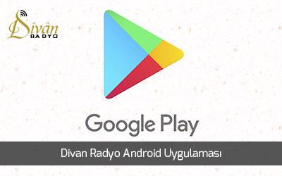 divan radyo android uygulamasi