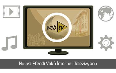 hulusi efendi vakfi internet televizyonu web tv