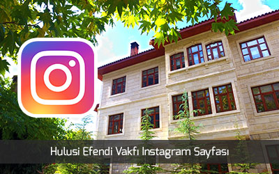hulusi efendi vakfi instagram sayfasi