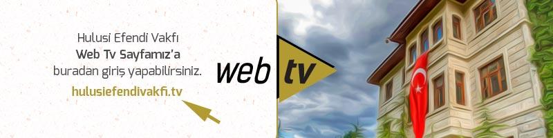 hulusi efendi vakfi televizyonu web tv