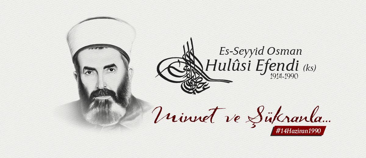 osman hulusi efendi vefati 14 haziran 1990